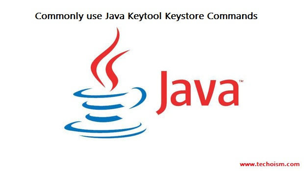Java Keytool Keystore Commands