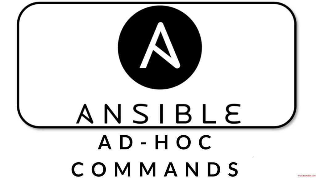 Ad hoc Command