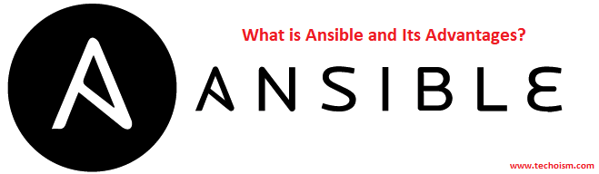 ansible and it's advantage